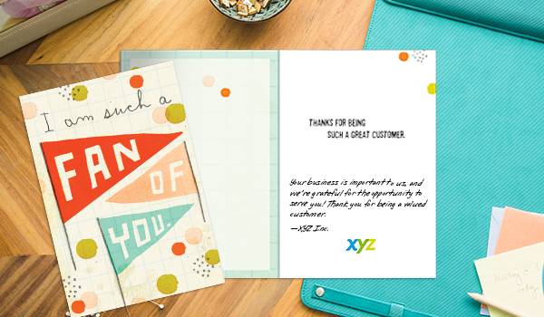 Remind your employees or customers that you are a fan and add a personal note, and we bet you'll score loyalty points.