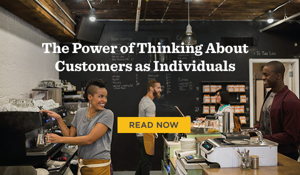 Read The Power of Thinking About Customers as Individuals