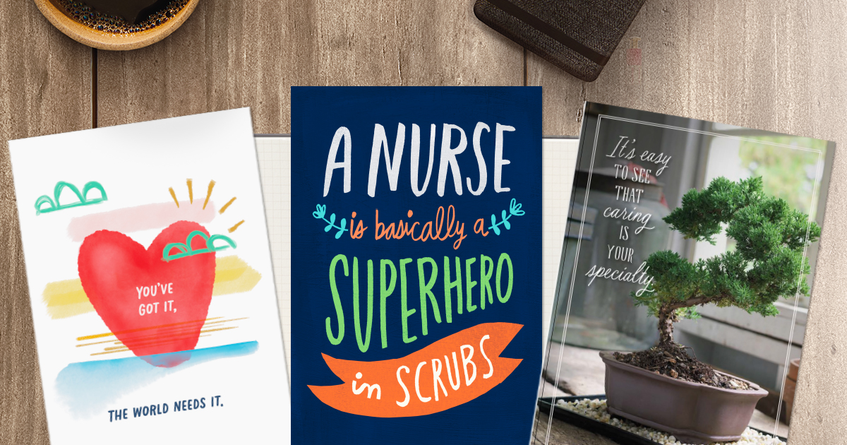 "Three cards feature sentiments about nurses, including one that one that says, ""A Nurse is Basically a Superhero in Scrubs."""