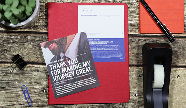 "A postcard says, ""Thank you for making my journey great."" Delta delivers an excellent travel experience for customers, especially business people."